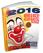 2016 Weird & Wacky Holiday Marketing Guide Coming Soon!