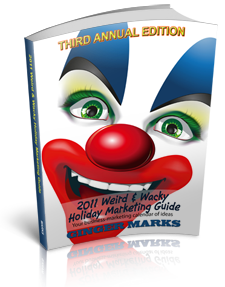 2010 Weird & Wacky Holiday Marketing Guide